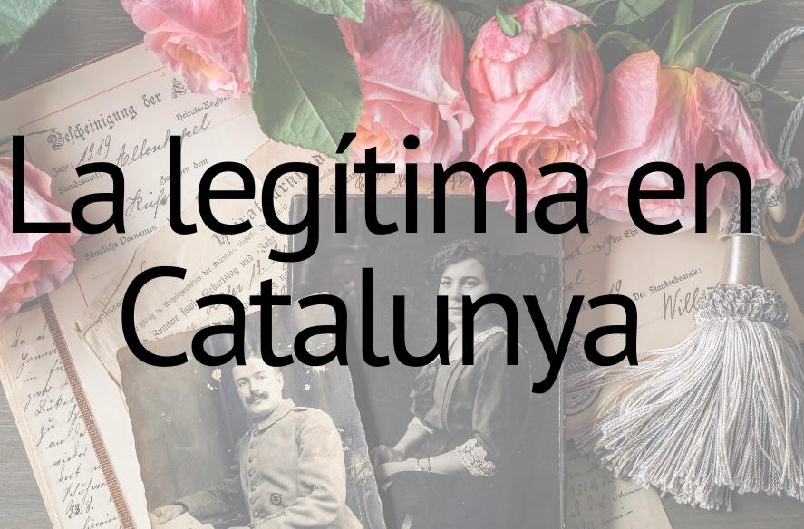 la legítima en catalunya